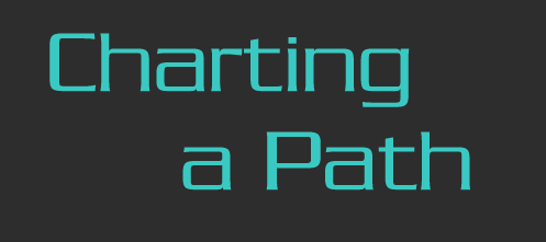 Charting A Path